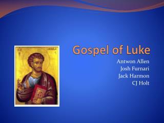 Gospel  o f Luke