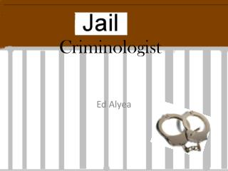 Criminologist