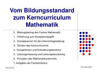 Vom Bildungsstandard  zum Kerncurriculum Mathematik
