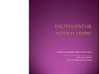 Digitalizacija notnih zbirki