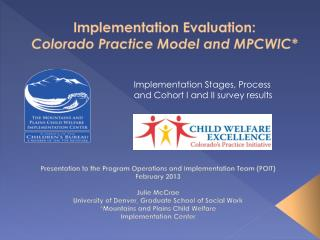 Implementation Evaluation:  Colorado Practice Model and MPCWIC*