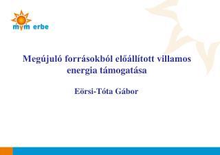 Megújuló forrásokból előállított villamos energia támogatása