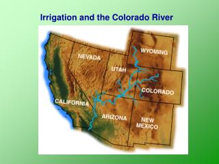 Irrigation and the Colorado River