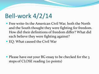Bell-work 4/2/14