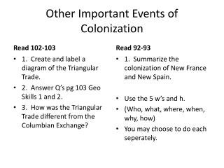 Other Important Events of Colonization