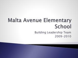 Malta Avenue Elementary School