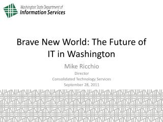 Brave New World: The Future of IT in Washington