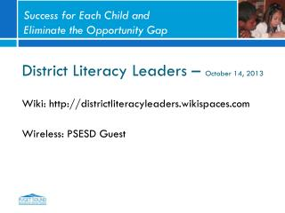 District Literacy Leaders –  October 14, 2013