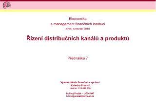 Řízení  distribučních kanálů  a  produktů