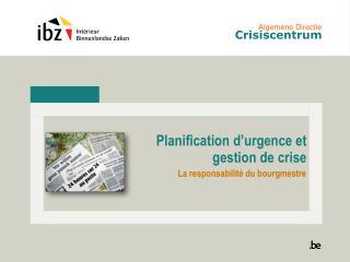Planification d'urgence et gestion  de  crise
