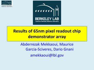 Results of 65nm pixel readout chip demonstrator array