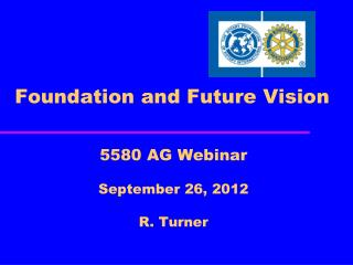 Foundation and Future Vision
