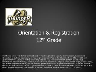 Orientation & Registration 12 th  Grade