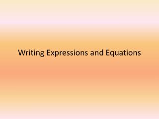 Writing Expressions and Equations