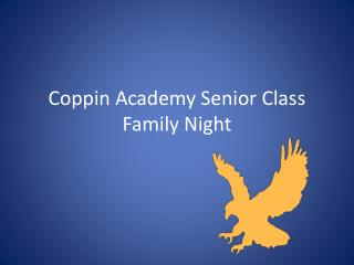 Coppin Academy Senior Class Family Night
