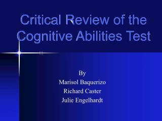 Critical Review of the  Cognitive Abilities Test
