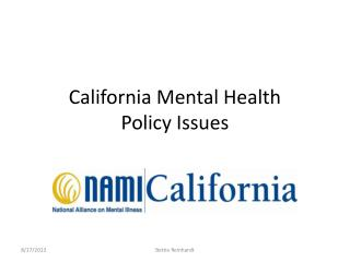 California Mental Health  Policy Issues