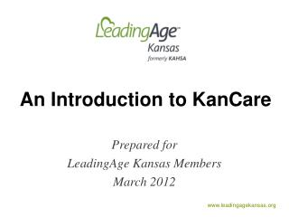An Introduction to  KanCare