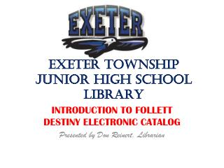 EXETER TOWNSHIP JUNIOR HIGH SCHOOL LIBRARY