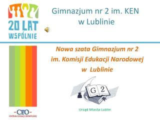 Gimnazjum nr 2 im. KEN  w Lublinie