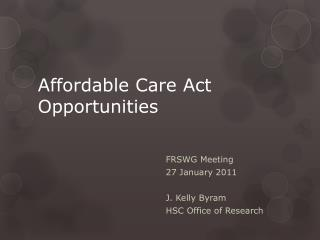 Affordable Care Act Opportunities