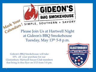 Please Join Us at Hartwell Night at Gideon's BBQ Smokehouse Tuesday, May 13 th  5-8 p.m.