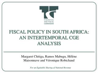FISCAL POLICY IN SOUTH AFRICA: AN INTERTEMPORAL CGE ANALYSIS