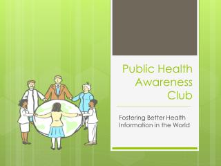 Public Health  Awareness Club