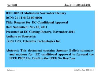 IEEE  802.21 Motions in  November  Plenary  DCN:  21-11-0193-00-0000