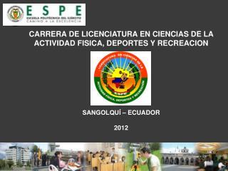 CARRERA DE LICENCIATURA EN CIENCIAS DE LA ACTIVIDAD FISICA, DEPORTES Y RECREACION
