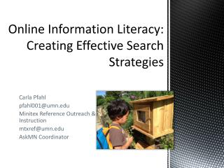 Online Information  Literacy: Creating  Effective Search Strategies