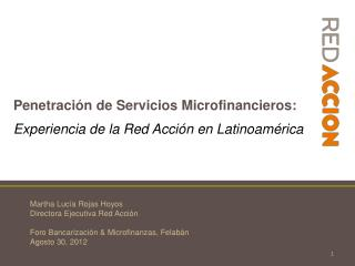 Penetración de Servicios  Microfinancieros :