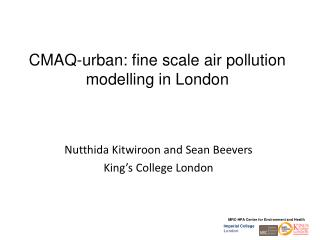 CMAQ-urban: fine scale air pollution  modelling  in London