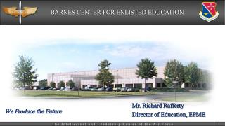 Mr. Richard Rafferty Director of  Education, EPME