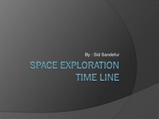 Space exploration time line