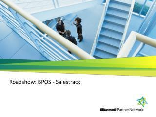 Roadshow: BPOS -  Salestrack