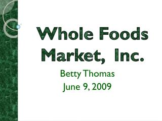 Betty Thomas June 9, 2009