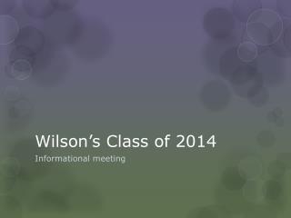 Wilson�s Class of 2014