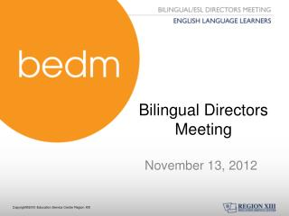 Bilingual Directors Meeting