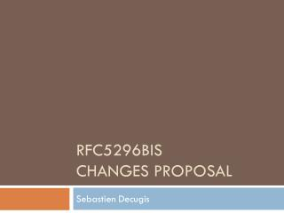 Rfc5296bis Changes proposal