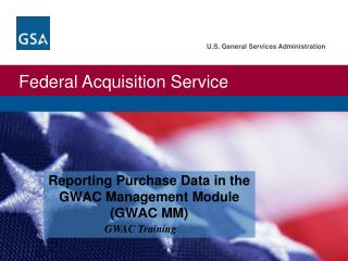 Reporting Purchase Data in the GWAC Management Module (GWAC MM)