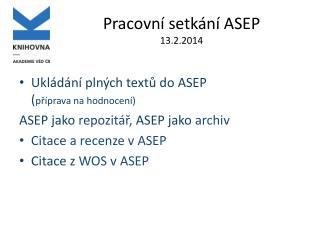 Pracovní setkání ASEP 13.2.2014