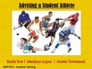 Advising a Student Athlete