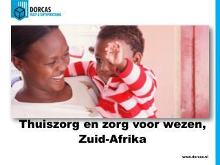 Thuiszorg en zorg voor wezen,   Zuid-Afrika
