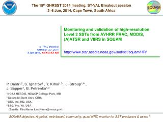 The 15 th  GHRSST 2014 meeting, ST-VAL Breakout session 2–6 Jun, 2014, Cape Town, South Africa