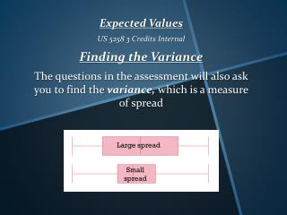 Expected Values US 5258 3 Credits Internal Finding the Variance