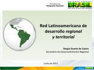 Sérgio Duarte de Castro Secretário de Desenvolvimento Regional