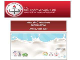 IV.  Okul Sütü  Programı  Eğitici Görevleri