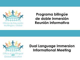 Dual Language Immersion Informational Meeting