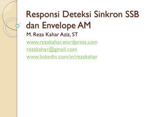 Responsi Deteksi Sinkron SSB dan Envelope AM